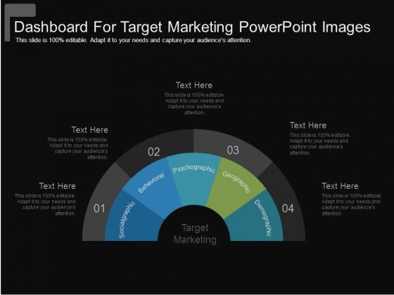 Dashboard For Target Marketing Powerpoint Images