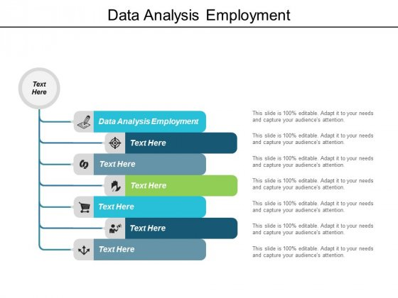 Data Analysis Employment Ppt Powerpoint Presentation Inspiration Shapes Cpb
