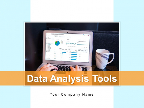 Data Analysis Tools Process Business Ppt PowerPoint Presentation Complete Deck