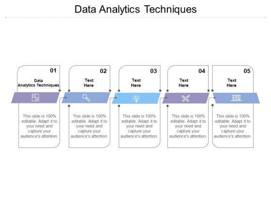 Data Analytics Techniques Ppt Powerpoint Presentation Infographic Template Smartart Cpb