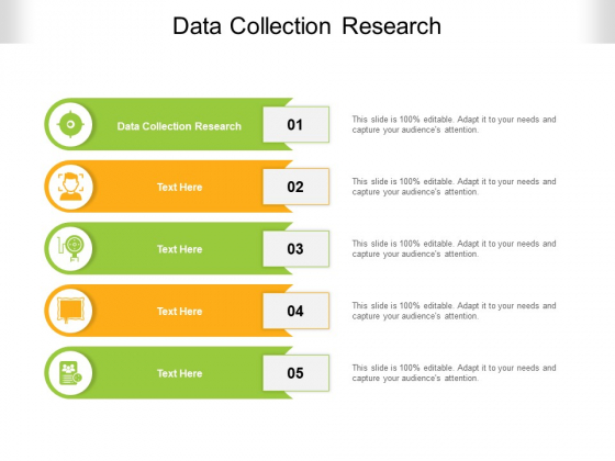 Data Collection Research Ppt PowerPoint Presentation Pictures Infographics Cpb Pdf