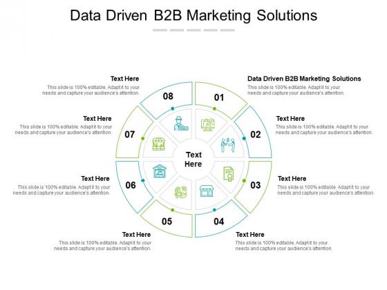 Data Driven B2B Marketing Solutions Ppt PowerPoint Presentation Infographics Deck Cpb Pdf