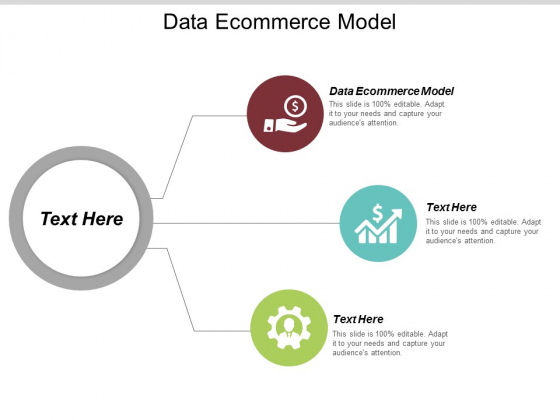 Data Ecommerce Model Ppt PowerPoint Presentation Show Sample Cpb