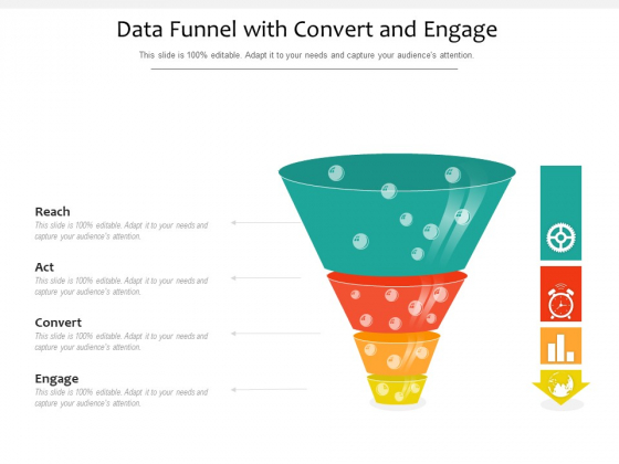 Data Funnel With Convert And Engage Ppt PowerPoint Presentation Gallery Topics PDF