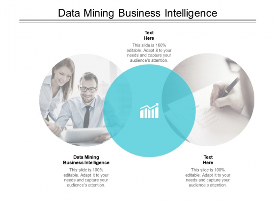 Data Mining Business Intelligence Ppt PowerPoint Presentation Infographics Skills Cpb Pdf
