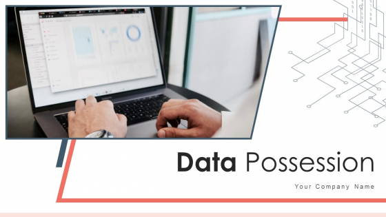 Data Possession Service Resource Ppt PowerPoint Presentation Complete Deck With Slides