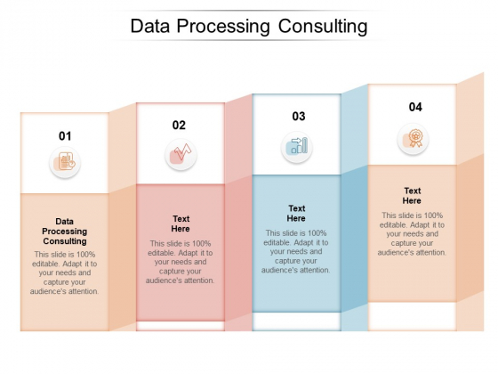 Data Processing Consulting Ppt PowerPoint Presentation Slides Background Designs Cpb Pdf