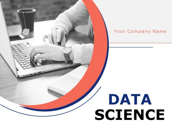 Data Science Ppt PowerPoint Presentation Complete Deck With Slides