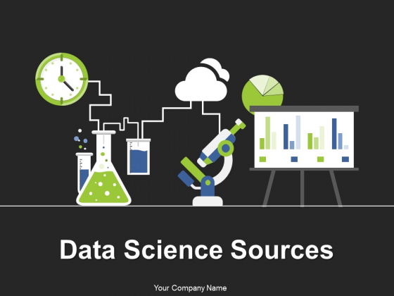 Data Science Sources Ppt PowerPoint Presentation Complete Deck With Slides