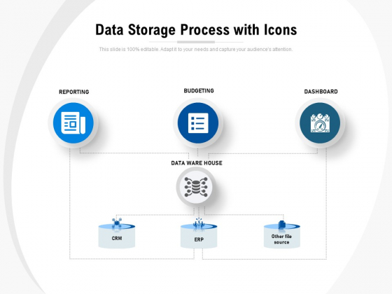 Data Storage Process With Icons Ppt PowerPoint Presentation File Layouts PDF