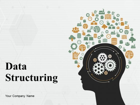 Data Structuring Ppt PowerPoint Presentation Complete Deck With Slides