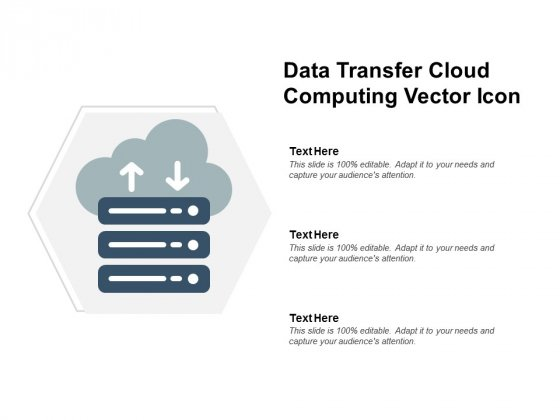 Data Transfer Cloud Computing Vector Icon Ppt PowerPoint Presentation Layouts Graphics