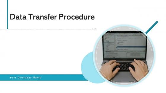 Data Transfer Procedure Communication Plan Ppt PowerPoint Presentation Complete Deck With Slides