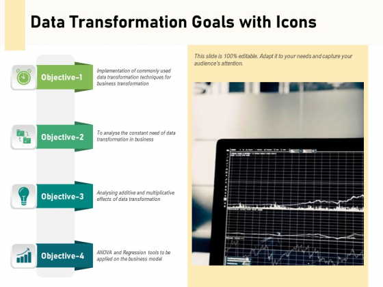 Data Transformation Goals With Icons Ppt PowerPoint Presentation Design Templates PDF