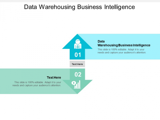 Data Warehousing Business Intelligence Ppt PowerPoint Presentation Inspiration Template Cpb