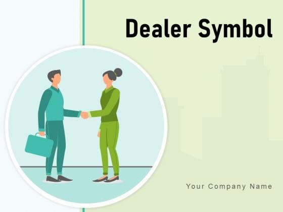 Dealer Symbol Vendor Icon Gear Retail Store Customer Ppt PowerPoint Presentation Complete Deck