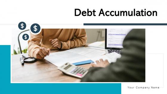 Debt Accumulation Strategies Cost Ppt PowerPoint Presentation Complete Deck With Slides