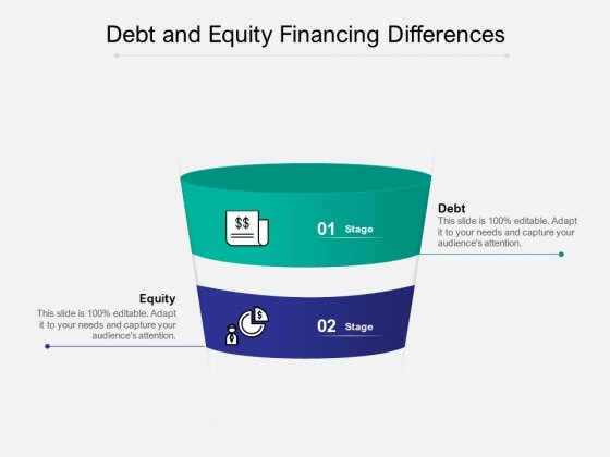 Debt And Equity Financing Differences Ppt PowerPoint Presentation Professional Designs Download PDF