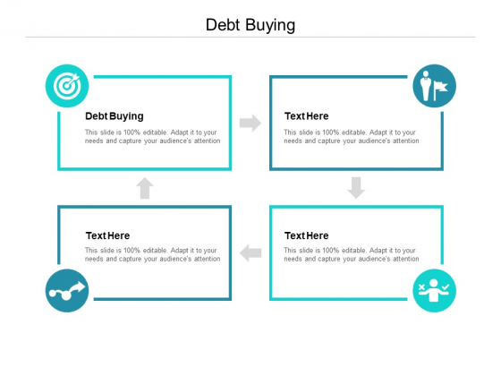 Debt Buying Ppt PowerPoint Presentation Professional Slides Cpb