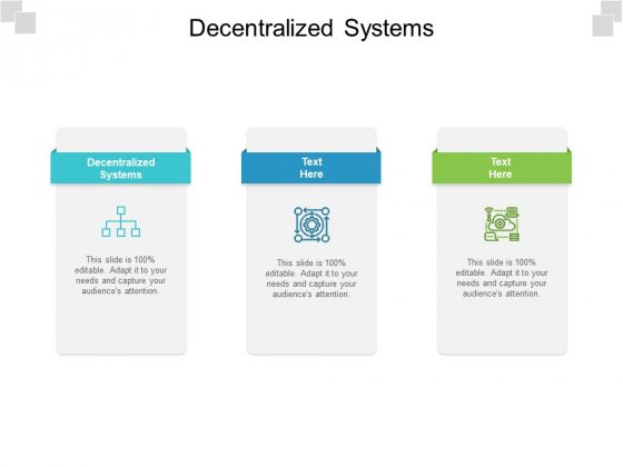 Decentralized Systems Ppt PowerPoint Presentation Styles Example Cpb Pdf