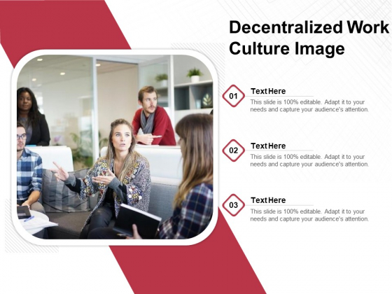 Decentralized Work Culture Image Ppt PowerPoint Presentation File Tips PDF