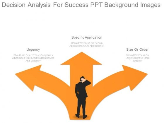 Decision Analysis For Success Ppt Background Images