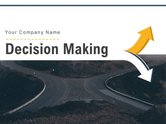 Decision Making Employee Customer Evaluation Six Arrows Ppt PowerPoint Presentation Complete Deck