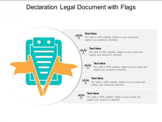 Declaration Legal Document With Flags Ppt PowerPoint Presentation Ideas Designs Download