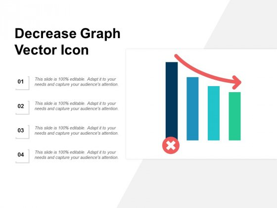 Decrease Graph Vector Icon Ppt PowerPoint Presentation Infographic Template Shapes