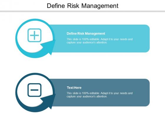 Define Risk Management Ppt PowerPoint Presentation Outline Clipart Images