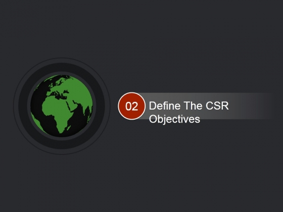 Define The Csr Objectives Ppt PowerPoint Presentation Visual Aids