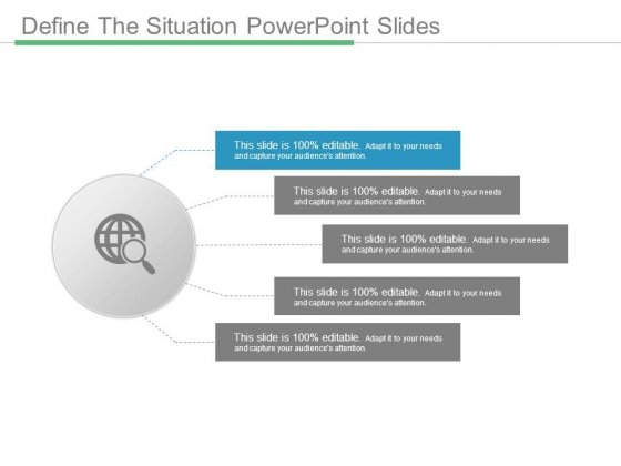 Define The Situation Powerpoint Slides