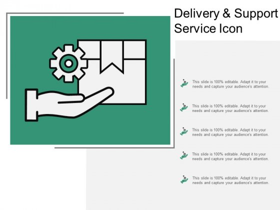 Delivery And Support Service Icon Ppt Powerpoint Presentation Professional Icon