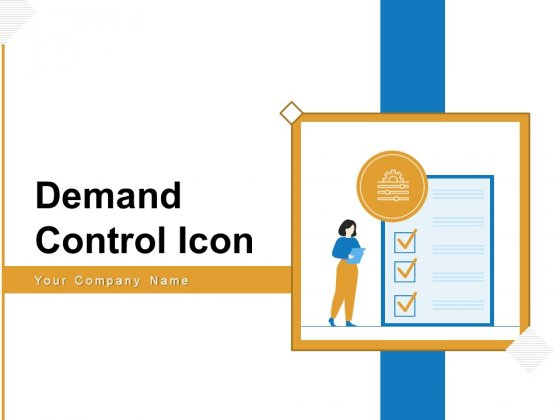 Demand Control Icon Financial Process Ppt PowerPoint Presentation Complete Deck