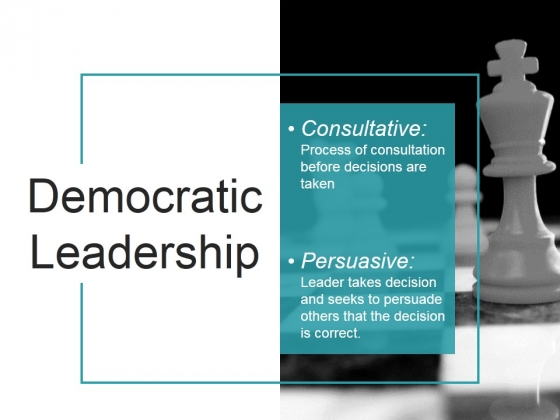 Democratic Leadership Ppt PowerPoint Presentation Example 2015
