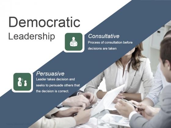 Democratic Leadership Ppt PowerPoint Presentation Model