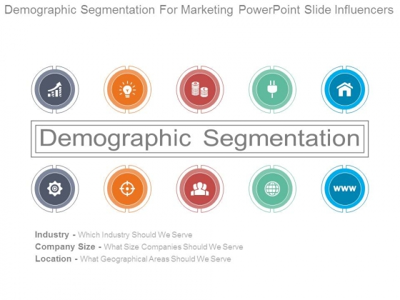 Demographic Segmentation For Marketing Powerpoint Slide Influencers