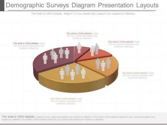 Demographic Surveys Diagram Presentation Layouts