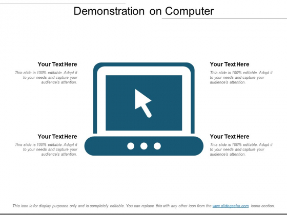 Demonstration On Computer Ppt Powerpoint Presentation Infographic Template Aids