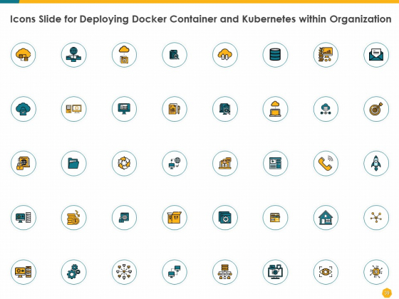 Deploying_Docker_Container_And_Kubernetes_Within_Organization_Ppt_PowerPoint_Presentation_Complete_Deck_With_Slides_Slide_39