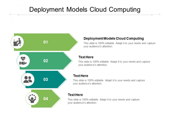 Deployment Models Cloud Computing Ppt PowerPoint Presentation Infographic Template Graphic Tips Cpb Pdf