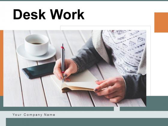 Desk Work Business Analyst Ppt PowerPoint Presentation Complete Deck