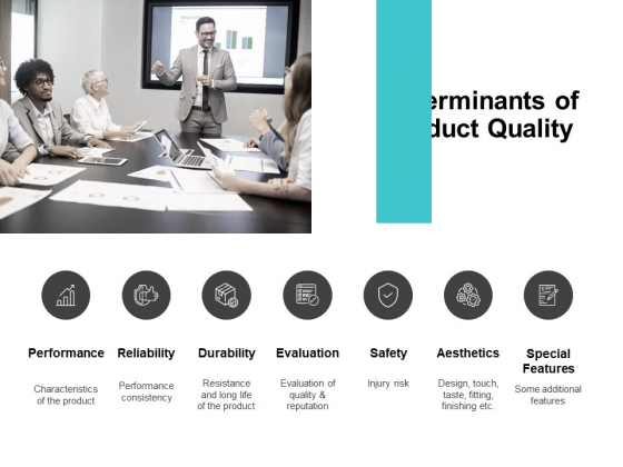Determinants Of Product Quality Ppt PowerPoint Presentation Inspiration Information