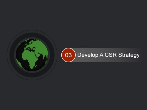 Develop A Csr Strategy Ppt PowerPoint Presentation Examples