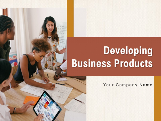 Developing Business Products Measure Innovation Accounting Ppt PowerPoint Presentation Complete Deck