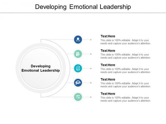 Developing Emotional Leadership Ppt PowerPoint Presentation Portfolio Maker Cpb