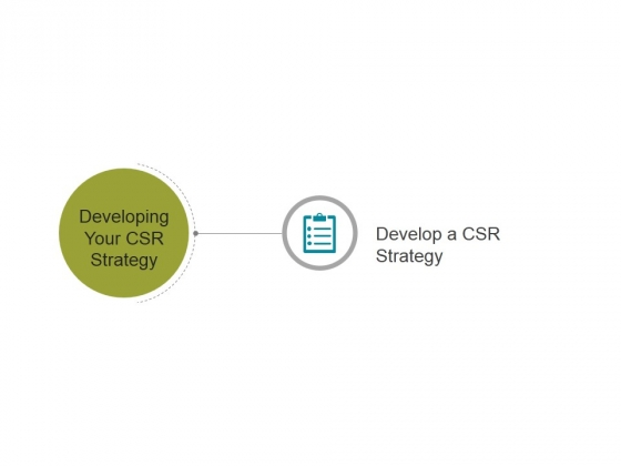 Developing Your Csr Strategy Template 3 Ppt PowerPoint Presentation Clipart