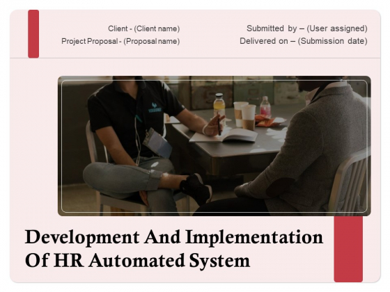Development And Implementation Of HR Automated System Ppt PowerPoint Presentation Complete Deck With Slides