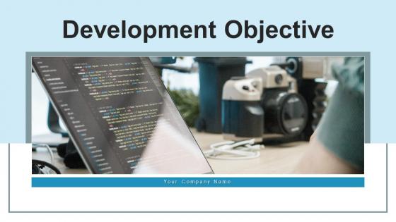 Development Objective Growth Ppt PowerPoint Presentation Complete Deck