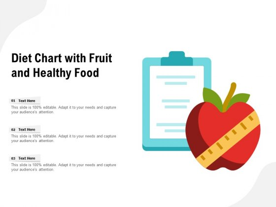 Diet Chart With Fruit And Healthy Food Ppt PowerPoint Presentation Infographic Template Model PDF